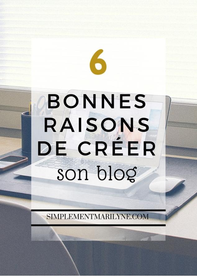 6 Bonnes raisons de créer son blog