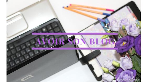 tenir et creer blog bonnes raisons